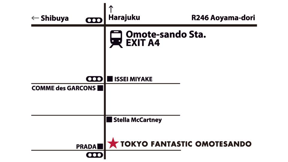 TOKYO FANTASTIC OMOTESANDO access map 表参道 アクセスマップ