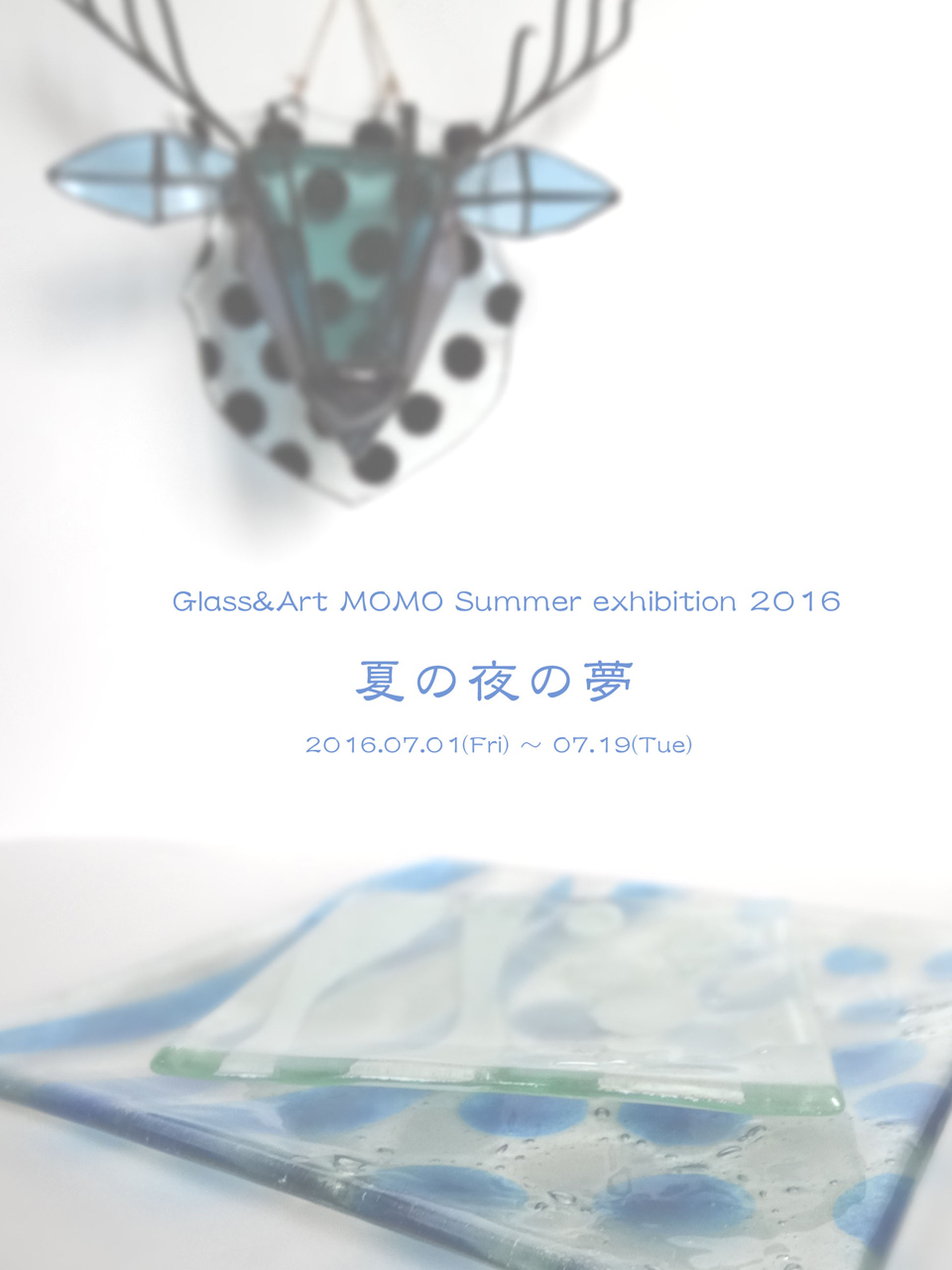 Glass & Art MOMO Summer exhibition 2016
