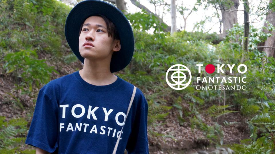 TOKYO FANTASTIC「いいことの、はじまりに。」